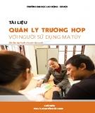 Tài liệu Quản lý trường hợp với người sử dụng ma túy - PGS.TS. Nguyễn Hồi Loan (chủ biên)