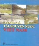 Giáo trình Đánh giá tài nguyên nước Việt Nam: Phần 1 - Nguyễn Thanh Sơn