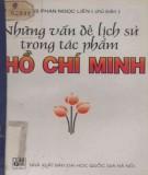 Ebook Những vấn đề lịch sử trong tác phẩm Hồ Chí Minh: Phần 1 - GS. Phan Ngọc Liên (chủ biên)