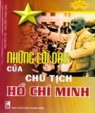 Ebook Những lời dạy của Chủ tịch Hồ Chí Minh: Phần 1 - Nguyễn Vũ, Nguyễn Thái Anh