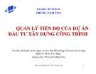 Bài giảng Quản lý tiến độ của dự án đầu tư xây dựng công trình - TS. Lưu Trường Văn