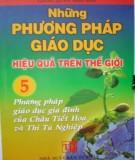 Ebook Những phương pháp giáo dục hiệu quả trên thế giới (Tập 5: Phương pháp giáo dục gia đình của Châu Tiết Hoa và Thi Tú Nghiệp): Phần 1 – Giang Quân (biên dịch)
