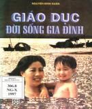 Ebook Giáo dục đời sống gia đình: Phần 1 – Nguyễn Đình Xuân