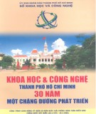 Ebook Khoa học và công nghệ thành phố Hồ Chí Minh 30 năm - Một chặng đường phát triển: Phần 1