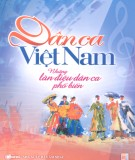 Ebook Dân ca Việt Nam - Những làn điệu dân ca phổ biến: Phần 1 – NXB Âm Nhạc