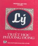 Ebook Lý - Triết học phương Đông: Phần 1 - Trương Lập Văn (chủ biên)