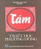 Ebook Tâm - Triết học phương Đông: Phần 2 - Trương Lập Văn
