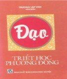 Ebook  Đạo -Triết học phương Đông: Phần 1 - Trương Lập Văn (chủ biên)