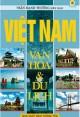 Ebook Việt Nam văn hóa và du lịch: Phần 2 - Trần Mạnh Thường