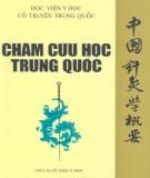 Ebook Châm cứu học Trung Quốc: Phần 2 - Khải Yếu