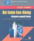 Giáo trình An toàn lao động chuyên ngành điện (dùng trong các trường trung học chuyên nghiệp): Phần 2 - KS. Vũ Quốc Hà, KS. Trần Thu Hà