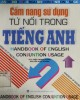 Ebook Cẩm nang từ nối sử dụng trong tiếng Anh: Phần 2 - ThS. Trần Ngọc Dương, Nguyễn Quốc Khánh