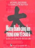 Ebook Những thành công lớn trong kinh tế Châu Á: Phần 1 – NXB Thanh Niên
