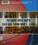 Giáo trình Tự động điều khiển các quá trình nhiệt lạnh: Phần 1 - NXB Đại học Quốc gia TP. HCM