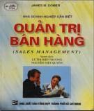 Ebook Quản trị bán hàng (Sales management): Phần 1
