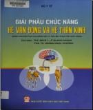 Ebook Giải phẫu chức năng hệ vận động và hệ thần kinh: Phần 2