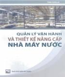 Ebook Quản lý vận hành và thiết kế nâng cấp nhà máy nước: Phần 2