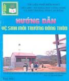 Ebook Hướng dẫn vệ sinh môi trường nông thôn: Phần 1