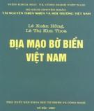 Ebook Bộ sách chuyên khảo tài nguyên thiên nhiên và môi trường Việt Nam - Địa mạo bờ biển Việt Nam: Phần 2