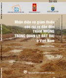 Ebook Nhận diện và giảm thiểu các rủi ro dẫn đến tham nhũng trong quản lý đất đai ở Việt Nam (sách tham khảo): Phần 1 - NXB Chính trị Quốc gia
