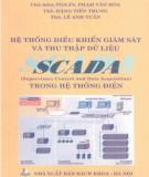 Ebook Hệ thống điều khiển giám sát và thu thập dữ liệu SCANDA trong hệ thống điện: Phần 1