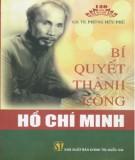 Ebook Bí quyết thành công Hồ Chí Minh: Phần 1 - GS.TS. Phùng Hữu Phú