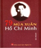 Ebook 79 mùa xuân Hồ Chí Minh: Phần 2 - Bá Ngọc