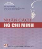 Ebook Nhân cách Hồ Chí Minh: Phần 1 - GS.TS. Mạch Quang Thắng (chủ biên)