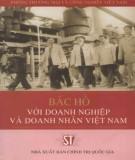 Ebook Bác Hồ với doanh nghiệp và doanh nhân Việt Nam: Phần 2