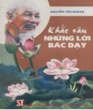 Ebook Khắc sâu những lời Bác dạy: Phần 2 - Nguyễn Văn Khoan