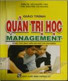 Giáo trình Quản trị học (Management - Dùng cho sinh viên đại học và cao đẳng): Phần 1
