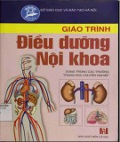 Giáo trình Điều dưỡng nội khoa: Phần 1