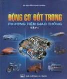 Giáo trình Động cơ đốt trong phương tiện giao thông (Tập 1): Phần 1