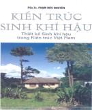 Ebook Kiến trúc sinh khí hậu - Thiết kế sinh khí hậu trong kiến trúc Việt Nam: Phần 1