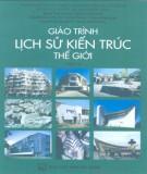 Giáo trình Lịch sử kiến trúc thế giới (Tập 2): Phần 1 - PGS. KTS. Đặng Thái Hoàng, TSKH. KTS. Nguyễn Văn Đỉnh