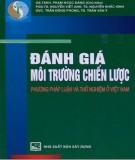 Ebook Đánh giá môi trường chiến lược - Phương pháp luận và thử nghiệm ở Việt Nam: Phần 1