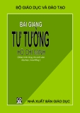 Ebook Bài giảng Tư tưởng Hồ Chí Minh - Hoàng Văn Ngọc