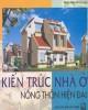 Ebook Kiến trúc nhà ở nông thôn hiện đại: Phần 2