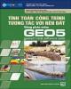 Ebook Tính toán công trình tương tác với nền đất bằng phần mềm GEO 5: Phần 2