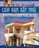 Ebook Cẩm nang giúp bạn xây nhà: Phần 1