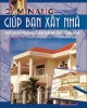 Ebook Cẩm nang giúp bạn xây nhà: Phần 2