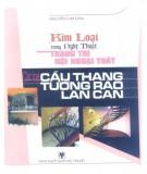 Ebook Kim loại trong nghệ thuật trang trí nội ngoại thất - Các loại cầu thang, tường rào lan can: Phần 1