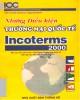 Ebook Những điều kiện thương mại quốc tế incoterams 2000: Phần 1
