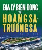 Ebook Địa Lý Biển Đông với Hoàng Sa và Trường Sa: Phần 1 - Vũ Hữu San