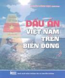Ebook Dấu ấn Việt Nam trên Biển Đông: Phần 2 - TS. Trần Công Trục (chủ biên)
