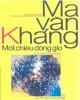 Ebook Một chiều giông gió: Phần 1 - Ma Văn Kháng