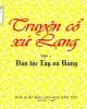 Ebook Truyện cổ xứ Lạng (Tập 1): Phần 1