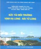 Ebook Sức tải môi trường Vịnh Hạ Long - Bái Tử Long: Phần 1