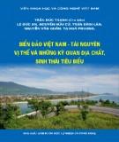 Ebook Biển đảo Việt Nam - Tài nguyên, vị thế và những kỳ quan địa chất, sinh thái tiêu biểu: Phần 1