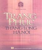 Ebook Trang phục Thăng Long - Hà Nội: Phần 1